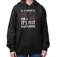 Pants Bra Not Happening Funny Lazy Sarcastic Womens Hooded Pullover Sweatshirt