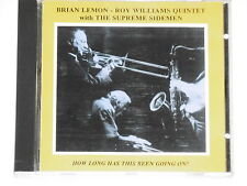 Brian Lemon-Roy Williams Quintet-how Long Has This Been Going On? - CD