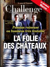 CHALLENGES n°530*30/08/2017**MACRON paradoxe*FOLIE des CHÂTEAUX*UBER*McDO**TRUMP