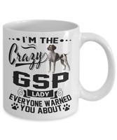 CRAZY GSP LADY MUG, GERMAN SHORTHAIRED POINTER (GSP) COFFE MUG, GSP ACCESSTORIES