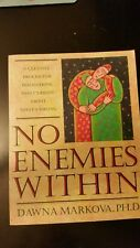 No Enemies Within : A Creative Process for Discovering What's Right about What's