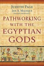 NEW - Pathworking with the Egyptian Gods by Page, Judith; Malique, Jan A.