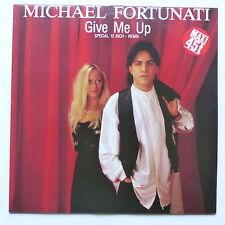 """MAXI 12"""" MICHAEL FORTUNATI Give me up 722838  italo"""