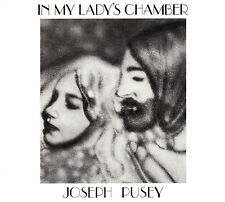 JOSEPH PUSEY in my lady´s chamber Remastered Digipack CD NEU OVP/Sealed