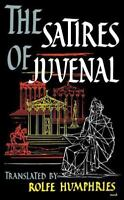 The Satires of Juvenal by Juvenal (1960, Paperback)