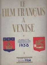 Y336-BIENNALE DI VENEZIA 1938-LE FILM FRANCAIS A VENISE