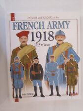 Histoire & Collections: French Army  Volume 2: 1918 -  Gorgeous Color Plates