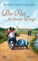 Der Poet der kleinen Dinge von Marie-Sabine Roger (2013, Taschenbuch)  p178