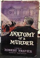 ANATOMY OF A MURDER by Robert Traver, 1st Ed. St. Martin's Press, 1958