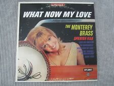 THE MONTEREY BRASS ~ WHAT NOW MY LOVE  VINYL RECORD LP