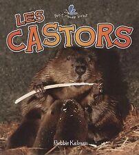 Les Castors (Petit Monde Vivant) (French Edition)-ExLibrary