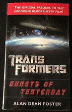 Alan Dean FOSTER / Transformers Ghosts of Yesterday SIGNED FIRST EDITION 2007
