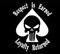 Punisher Respect is Earned/Loyalty Spade Vinyl Decal Sticker Car Truck Window