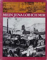 Mein Jena lob ich mir, Anthologie mit Beiträgen aus 5 Jahrhunderten, 1975 DDR