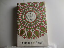 Anam, Tahmima - A Golden Age - Signed, First Edition