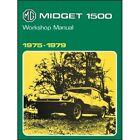 MG Midget 1500 Workshop Manual 1975-1979 book paper