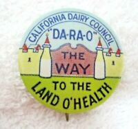 Vintage Pin Back Button Pinback California Dairy Coouncil Da-Ra-O Baby Bottle D2