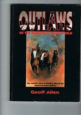Outlaws of the Kimberley Underworld  by Geoff Allen