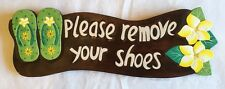 Please Remove Your Shoes - Wooden Wall Sign Home & Garden Entry Door Patio Deck