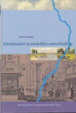 KLEINHANDEL EN STEDELIJKE ONTWIKKELING - Erwin Steegen