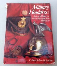 MILITARY HEADDRESS By Col. Robert H. Rankin - 1976
