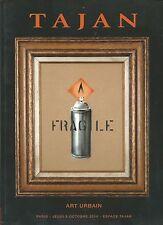 TAJAN URBAN GRAFFITI ART Banksy C215 Dran Fairey Invader Quik Swoon Catalog 2014