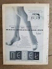 1955 women's NEBEL magic stretch non-runner nylon Hosiery stockings legs ad