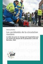 Les Accidentes de la Circulation Routiere by Bamba Vamouty (2015, Paperback)