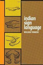 Indian Sign Language (Native American)