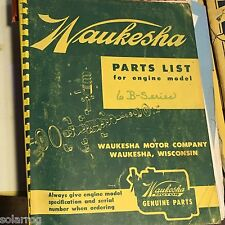 Waukesha motor company genuine Parts list 6B series. 93 pages