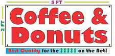 Coffee & Donuts Banner Sign New Larger Size Best Quality for the $