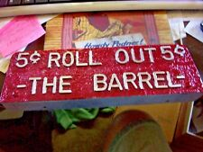 Cast Aluminum 5¢ Roll Out the Barrel Beer Marquee Vending, Arcade, Trade Stimul