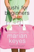 Sushi for Beginners: A Novel by Marian Keyes