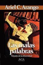 Las Malas Palabras (Paperback or Softback)