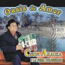 Chon Arauza y la fueria Colombiana Oasis de Amor CD New Nuevo Sealed