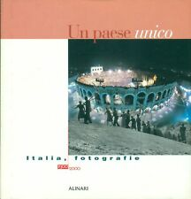 Un paese unico. Italia, fotografie 1900-2000