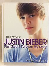 Justin Bieber- First Step 2 Forever:My Story, Hardback Book