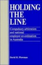 Holding the Line : Compulsory Arbitration and National Employer Co-ordination in