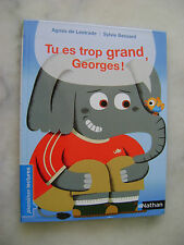 Tu es trop grand Georges !  Nathan poche premières lectures