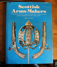 Scottish Arms Makers - Charles E. Whitelaw - First Ed - 1977