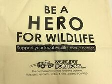 Be A Hero For Wildlife Solutions Rescue Center Cotton Tote Bag 15 x 15 x 1