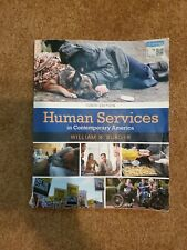 HUMAN SERVICES IN CONTEMPORARY AMERICA Tenth Edition BY William R. Burger 2018
