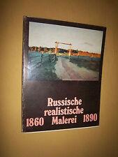 Russische realistische Malerei 1860-1890   Katalog Ausstellung in Berlin 1976