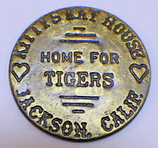 Kitty'S Kat House Jackson California Tigers Brothel Token Good All Night #B-21