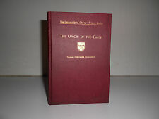 1918 The Origin of the Earth by Thomas Chrowder Chamberlin