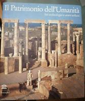 Il patrimonio dell'umanità - siti archeologici e centri urbani - Intesa Bci