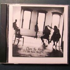 Over The Rhine / Till We Have Faces (Rare 1990 released CD) Ric Hordinski  GREAT