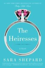 The Heiresses by Sara Shepard (2015, Paperback)