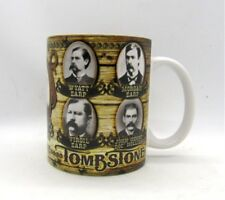 Tombstone AZ The Town to Tough To Die Coffee Cup Mug Earp Doc Holliday & More