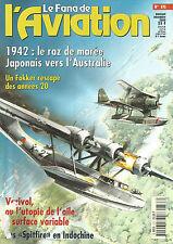 FANA DE L AVIATION N° 373 RAZ DE MAREE JAPONNAIS / FOKKER / SPITFIRE /VARIVOL